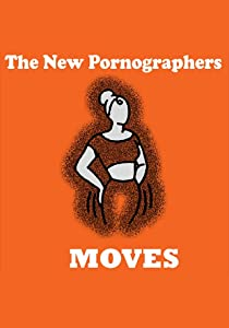 Best movie downloadable sites Moves: The Rise and Rise of the New Pornographers by Amy Lippman [hdv]
