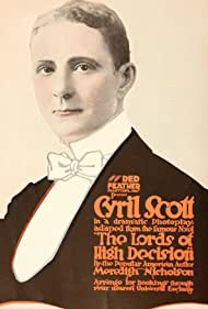 Cyril Scott in The Lords of High Decision (1916)