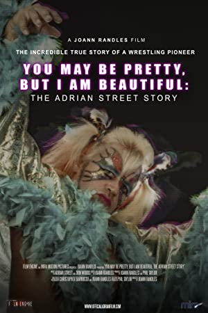 You May Be Pretty, But I Am Beautiful: The Adrian Street Story