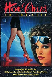 Hot Child in the City Poster