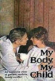 My Body, My Child Poster