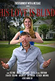 His Love Is Blind Poster