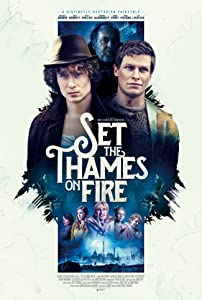 The best movie downloads free Set the Thames on Fire UK [hdv]