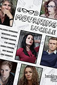 Eric Roberts, Najarra Townsend, Mercedes LeAnza, Sarah Connine, Che Landon, Brit Manor, and Richard Banker in Good Mourning, Lucille (2014)
