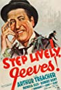 Step Lively, Jeeves!