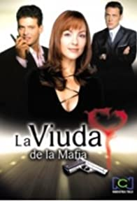 Primary photo for La viuda de la mafia