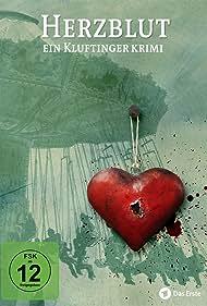 Herzblut. Ein Kluftingerkrimi (2016)