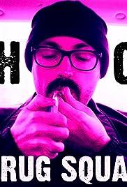 Drug Squad: Pilot Poster