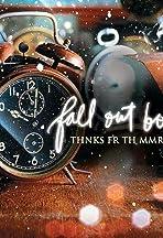 Fall Out Boy: Thnks fr th Mmrs