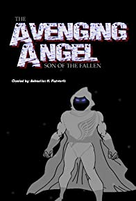 Primary photo for Avenging Angel: Son of the Fallen