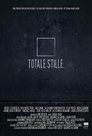 Totale Stille Poster