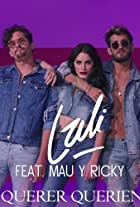 Lali Feat. Mau y Ricky: Sin querer queriendo