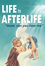 Life to AfterLIfe: Mom, can you hear me?