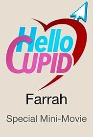 Gabrielle Maiden in Hello Cupid: Farrah (2017)