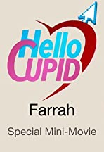 Hello Cupid: Farrah