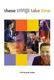 Timothy Ryan Cole, Jason Heymann, Zackary Arthur, and Samantha Krull in These Things Take Time (2018)