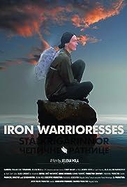Iron Warrioresses Poster