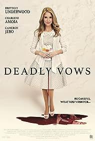 Deadly Vows (2017)