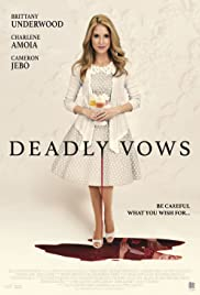 Deadly Vows (2017) 720p