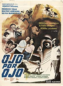 Full free movie no downloads Ojo por ojo [480i]