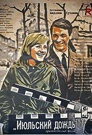 Iyulskiy dozhd(1967) Poster - Movie Forum, Cast, Reviews