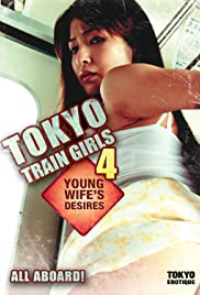 Tokyo Train Girls 4: Young Wife's Desires Poster