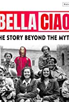 Bella Ciao - The story beyond the mith