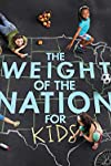 The Weight of the Nation for Kids (2012)