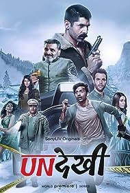 Dibyendu Bhattacharya, Harsh Chhaya, Anchal Singh, Ayn Zoya, Surya Sharma, and Abhishek Chauhan in Undekhi (2020)