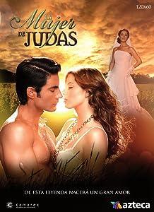 MP4 videos free download hollywood movies La mujer de Judas: Episode #1.77 by José Acosta, Lorena Maza  [FullHD] [720x480] (2012)