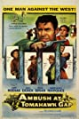 Ambush at Tomahawk Gap (1953) Poster