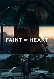 Faint of Heart Poster