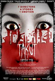 Watch Movie Takut: Faces of Fear (2018)