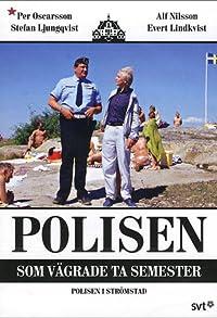 Primary photo for Polisen som vägrade ta semester