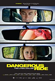 Dangerous Ride (2010)