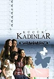 Küçük Kadinlar Poster - TV Show Forum, Cast, Reviews