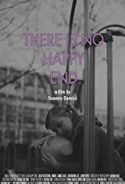 There Is No Happy End Poster