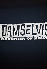 Primary photo for Damselvis, Daughter of Helvis