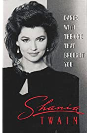 Shania Twain: Dance with the One That Brought You