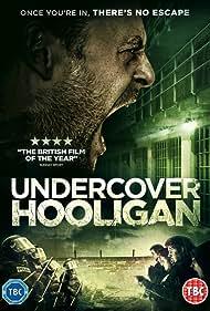 Undercover Hooligan (2016)