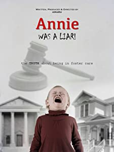 imovie 2 download Annie Was a Liar! The Truth About Being in Foster Care by [hddvd]