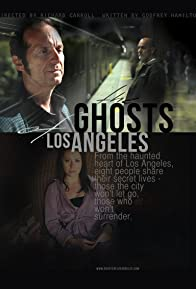 Primary photo for The Ghosts of Los Angeles