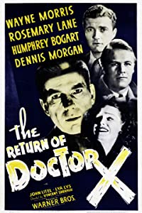 The Return of Doctor X Michael Curtiz