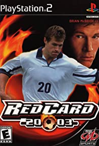 Primary photo for RedCard 2003