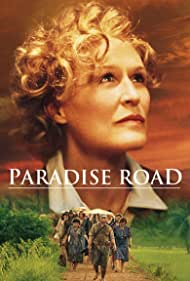Glenn Close in Paradise Road (1997)