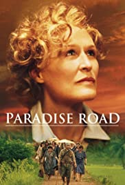 Paradise Road (1997) Poster - Movie Forum, Cast, Reviews