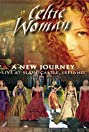 Celtic Woman: A New Journey (2006) Poster