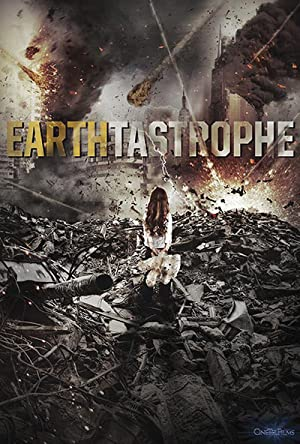 Earthtastrophe Full Movie in Hindi (2016) Download | 480p (300MB) | 720p (850MB)