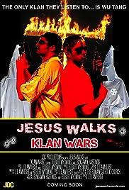 Jesus Walks: Klan Wars Poster