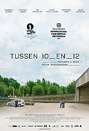 Tussen 10 en 12 Poster